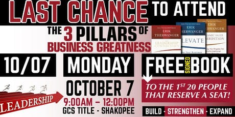 3 PILLARS OF BUSINESS GREATNESS // October 7th // by GCS Title tickets