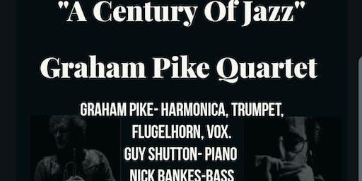 A Century of Jazz Graham Pike Quartet