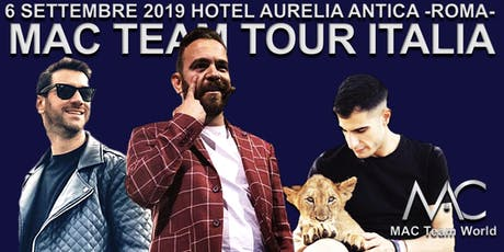 MAC TEAM TOUR ITALIA biglietti