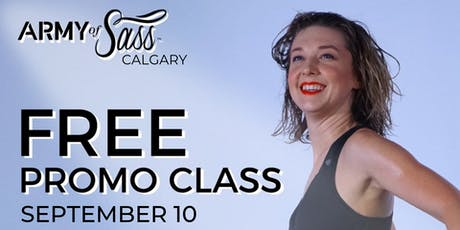 Army of Sass Calgary FREE Sass Class tickets