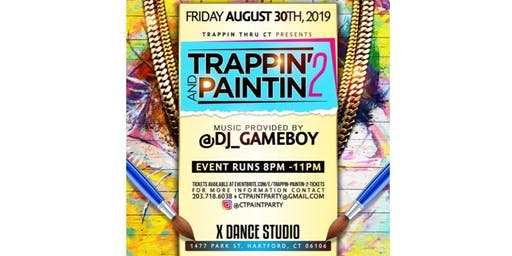 Trappin & Paintin 2