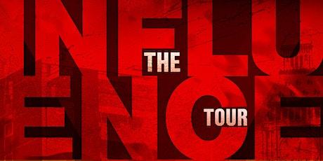 Influence Tour - Bristol tickets