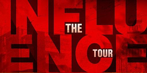 Influence Tour - Bristol