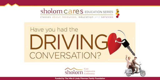 Have You Had the Driving Conversation?