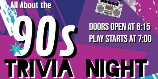 All About the 90's Trivia Night - Boys & Girls Clubs of St. Charles County
