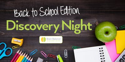 Back to School Parent Discovery Night - Brain Balance Centers Farragut