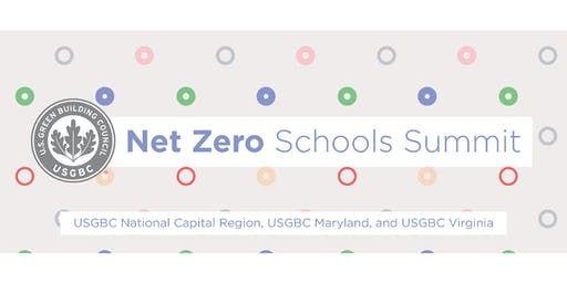 USGBC: DMV Net Zero Schools Summit