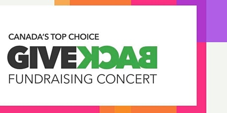 "Canada's Top Choice Give Back Fundraising Concert ""Together In The 80's"" tickets"