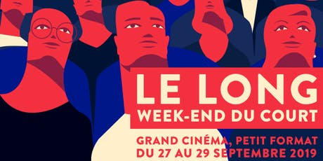 Le long week-end du court - 2019 billets