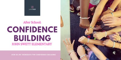 John Swett Elementary: After School Confidence Building