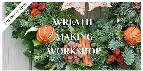 Wreath Making Workshop 7th Dec 2pm tickets