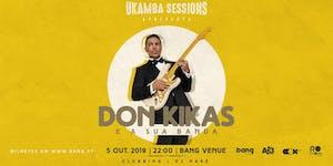 Don Kikas e a sua Banda   Clubbing com dj Naré