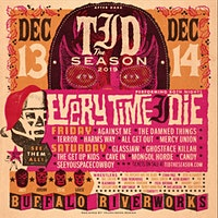 Every Time I Die's 'Tid The Season 2019 - Weekend Pass
