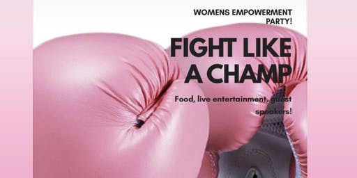 Fight like a champ women's empowerment party!
