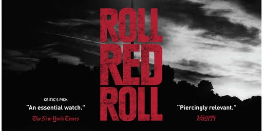 Roll Red Roll - Film Screening