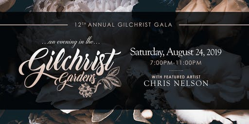 12th Annual Gilchrist Gala