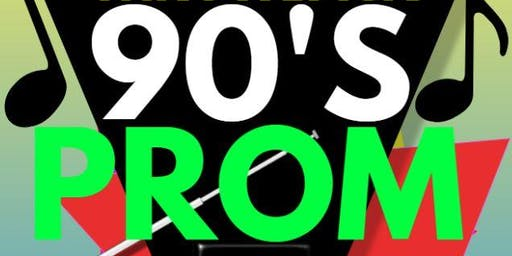 WYFCA Presents -Throwback 90's Prom!