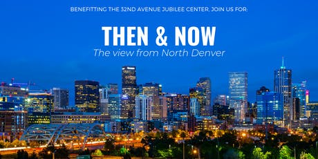 Then & Now: The view from North Denver tickets