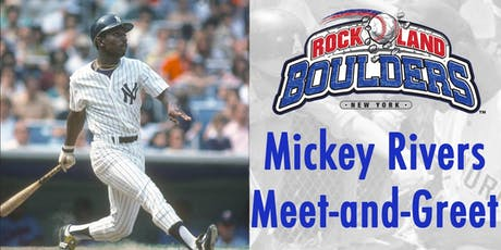 Mickey Rivers Meet-and-Greet at Rockland Boulders tickets
