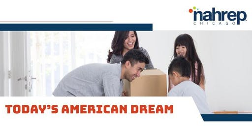 NAHREP Chicago: Today's American Dream