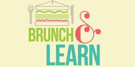 Brunch  & Learn tickets