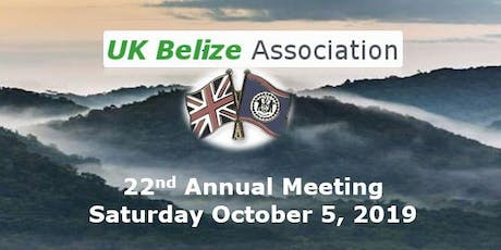 UK-Belize Association 22nd Annual Meeting tickets