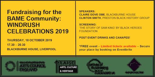 Fundraising for the BAME Community: Windrush celebrations 2019