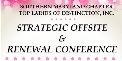 SMC TLOD: 2019 Offsite and Strategic Conference