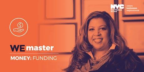 WE Master Money: Funding, Manhattan, 08/22/2019 tickets