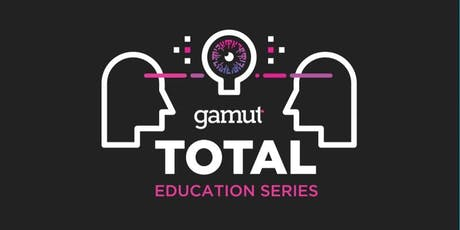 Gamut TOTAL Education Series: Charlotte tickets
