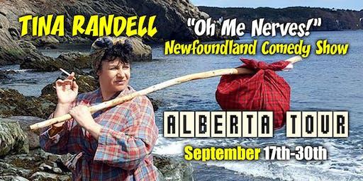 "Tina Randell ""Oh Me Nerves!"" Newfoundland Comedy Show, BONNYVILLE, ALBERTA!"
