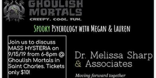 Spooky psychology - MASS HYSTERIA
