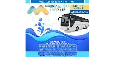 adult Night @MountainCreak WaterPark after dark tickets