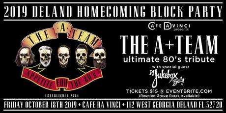 2019 DELAND HOMECOMING BLOCK PARTY with THE A+TEAM tickets