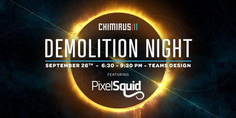 Demolition Night featuring PixelSquid tickets