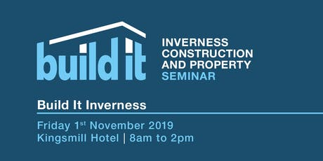 Build It Construction and Property Seminar - Inverness tickets
