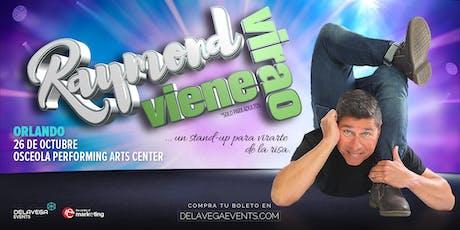 Raymond Viene Virao Orlando FL (Stand Up Comedy - Solo Para Adultos)  entradas