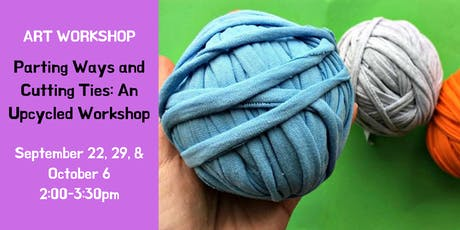 Parting Ways and Cutting Ties: An Upcycled Workshop Registration tickets