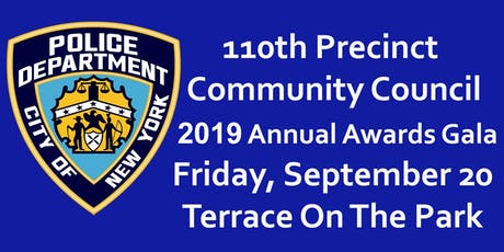 110th Precinct Community Council 2019 Annual Awards Gala  tickets