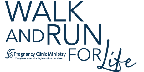 Pregnancy Clinic Ministry Walk and 5k Run for Life  tickets