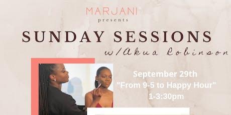 Sunday Sessions w/ Akua Robinson tickets