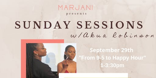 Sunday Sessions w/ Akua Robinson