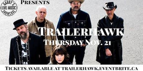 Trailerhawk - Gabby's Live Music Showcase tickets