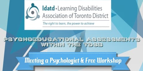 Psychoeducational Assessments within the TDSB tickets