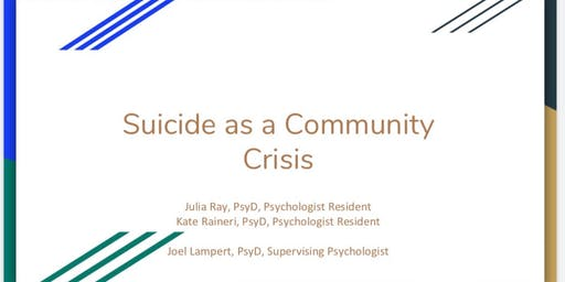 Suicide as a Community Crisis