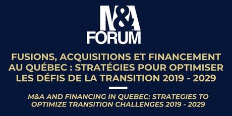 Forum M&A 14ème édition / 14th M&A Forum Montréal tickets