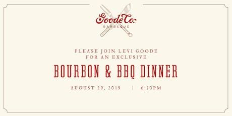 Bourbon & BBQ Dinner with Goode Company & Maker's Mark tickets