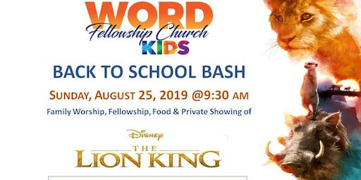 "WORD Fellowship Church Back to School Bash and movie ""The Lion King"""
