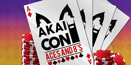 AkaiCon 8 - Aces & Eights - July 30th - August 1st, 2021 tickets