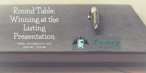 Round Table: Winning at the Listing Presentation